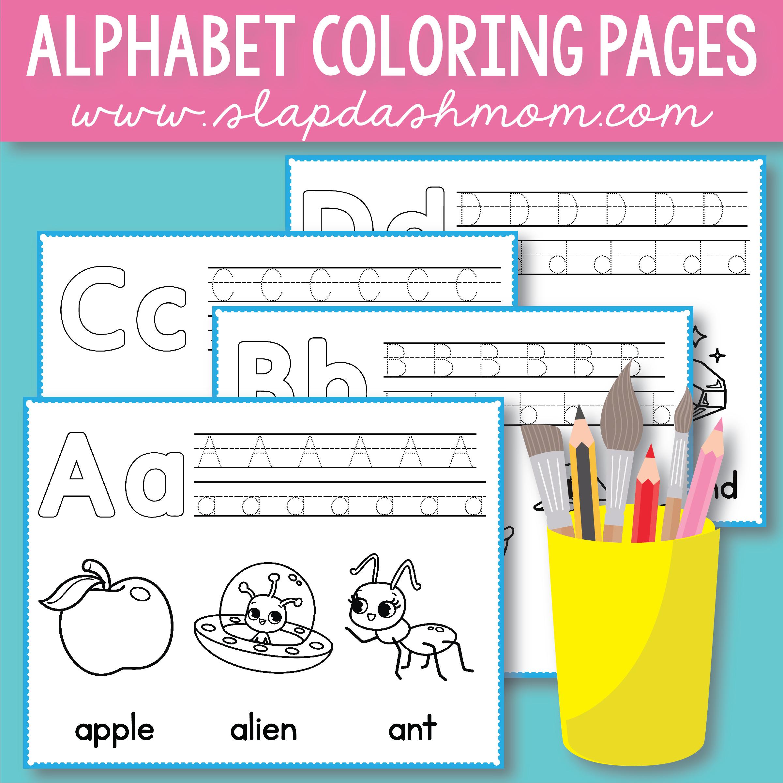 Free Alphabet Coloring Pages Preschool Printables Slap Dash